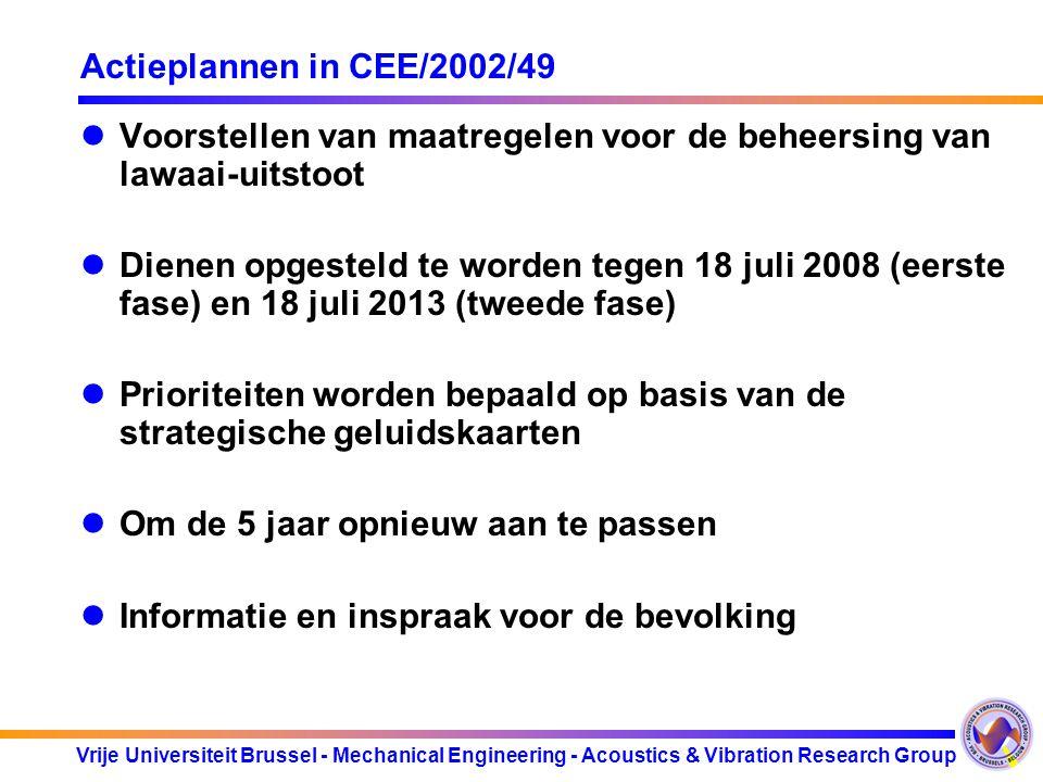 Actieplannen in CEE/2002/49 Voorstellen van maatregelen voor de beheersing van lawaai-uitstoot.