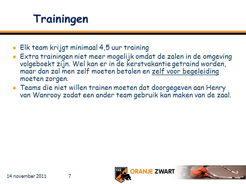 Trainingen Elk team krijgt minimaal 4,5 uur training