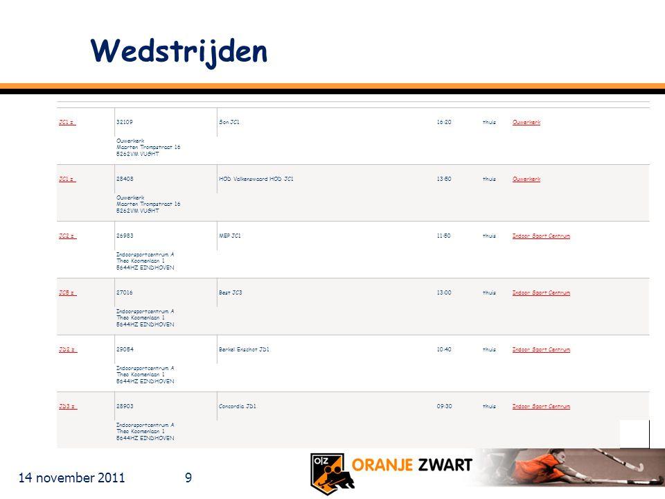 Wedstrijden 14 november 2011 JC1 z 32109 Son JC1 16:20 thuis Ouwerkerk