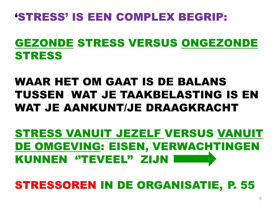 'STRESS' IS EEN COMPLEX BEGRIP: