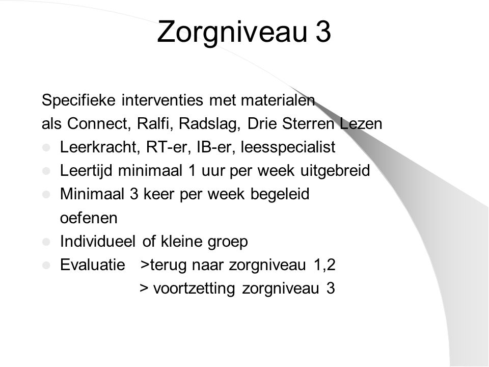 Zorgniveau 3 Specifieke interventies met materialen