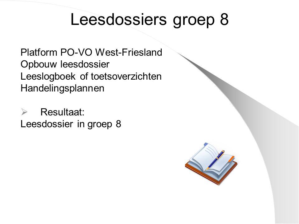 Leesdossiers groep 8 Platform PO-VO West-Friesland Opbouw leesdossier