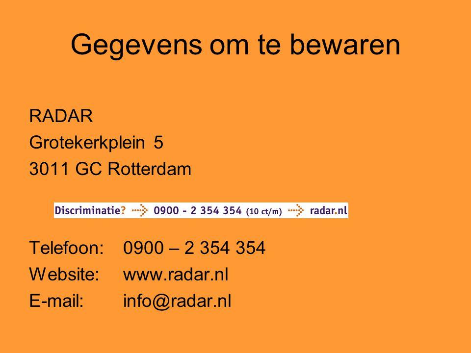 Gegevens om te bewaren RADAR Grotekerkplein 5 3011 GC Rotterdam