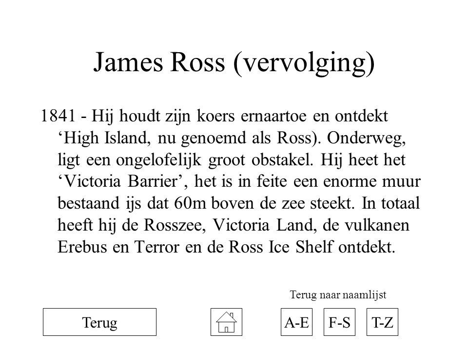James Ross (vervolging)