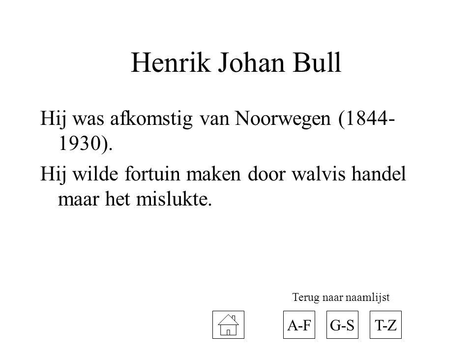 Henrik Johan Bull Hij was afkomstig van Noorwegen (1844-1930).