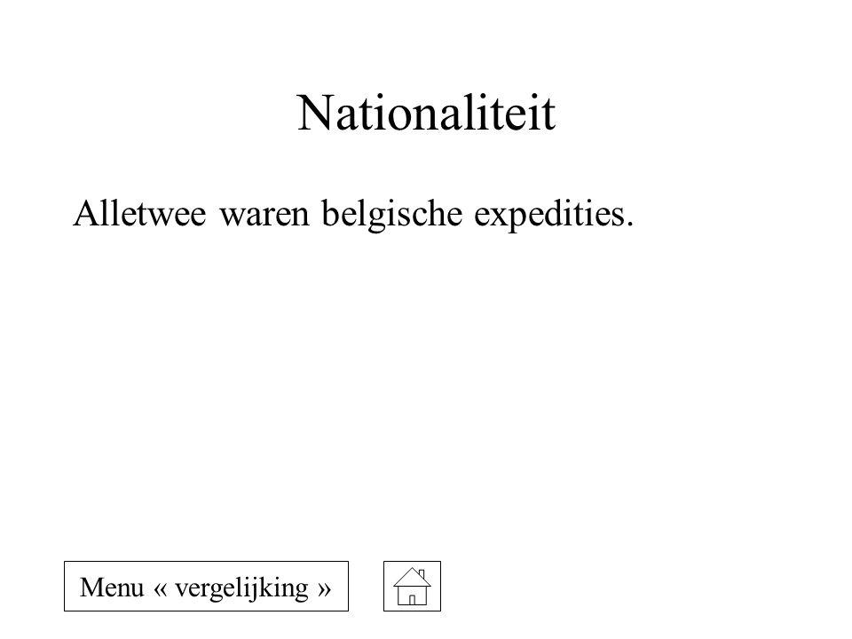 Nationaliteit Alletwee waren belgische expedities.