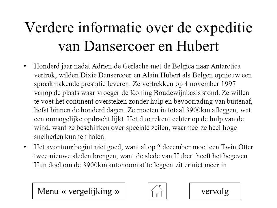 Verdere informatie over de expeditie van Dansercoer en Hubert