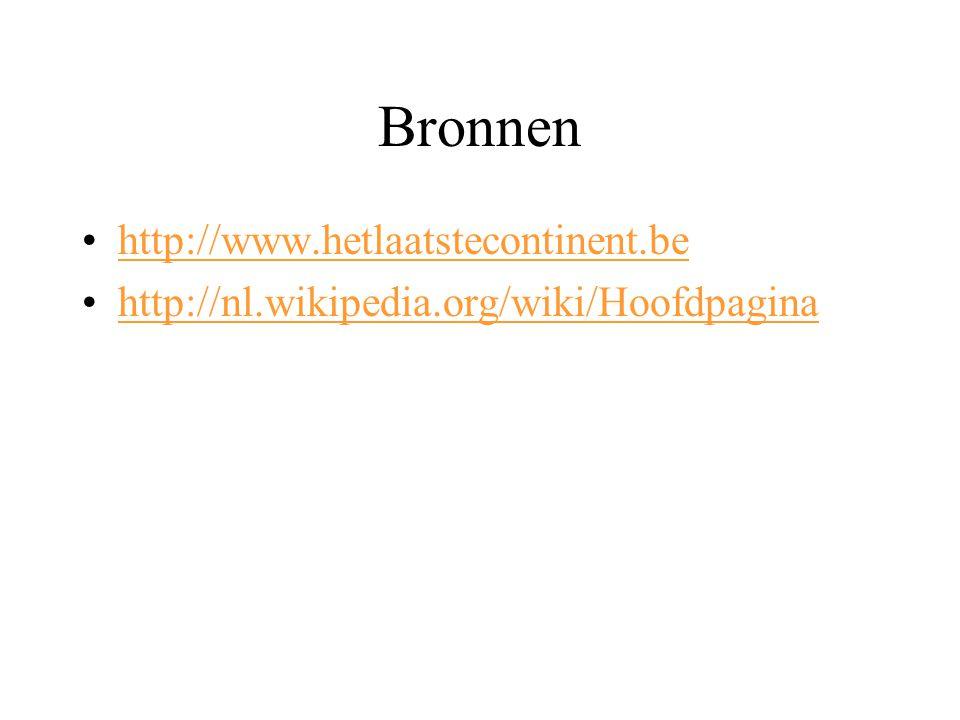 Bronnen http://www.hetlaatstecontinent.be