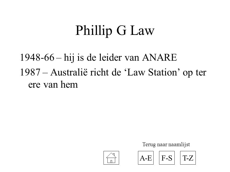 Phillip G Law – hij is de leider van ANARE