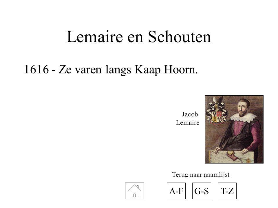 Lemaire en Schouten 1616 - Ze varen langs Kaap Hoorn. A-F G-S T-Z