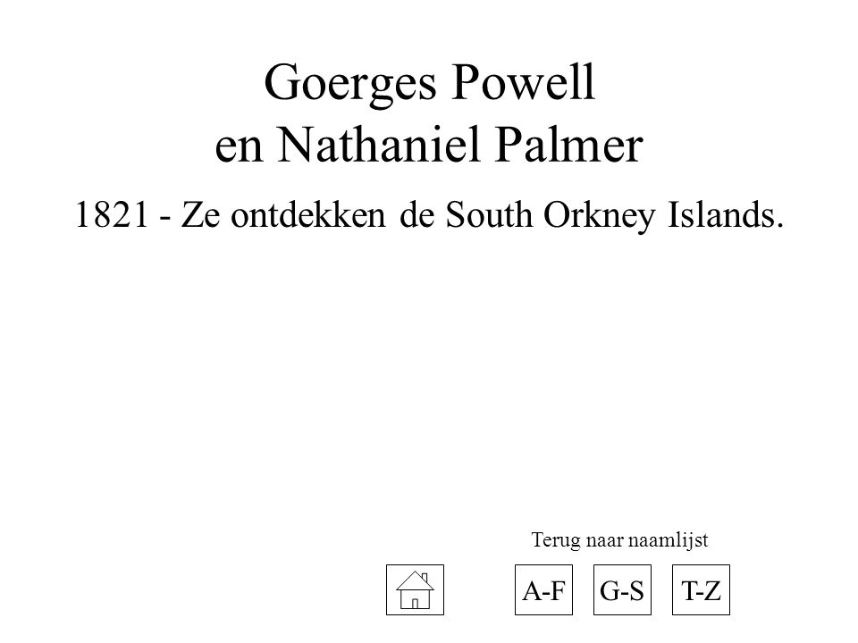 Goerges Powell en Nathaniel Palmer