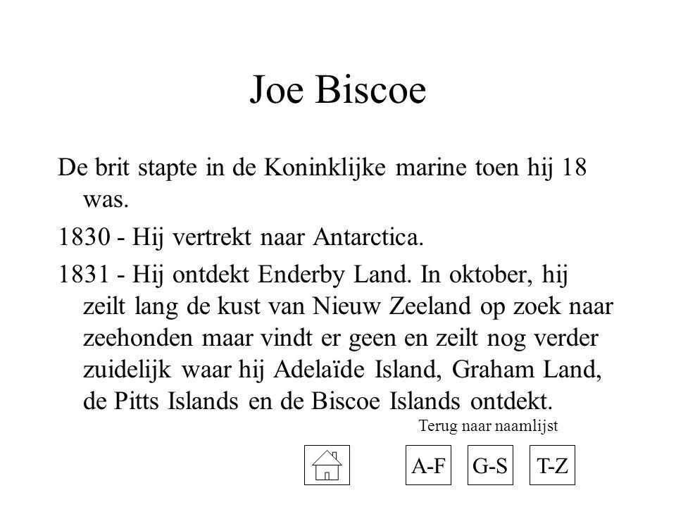 Joe Biscoe De brit stapte in de Koninklijke marine toen hij 18 was.