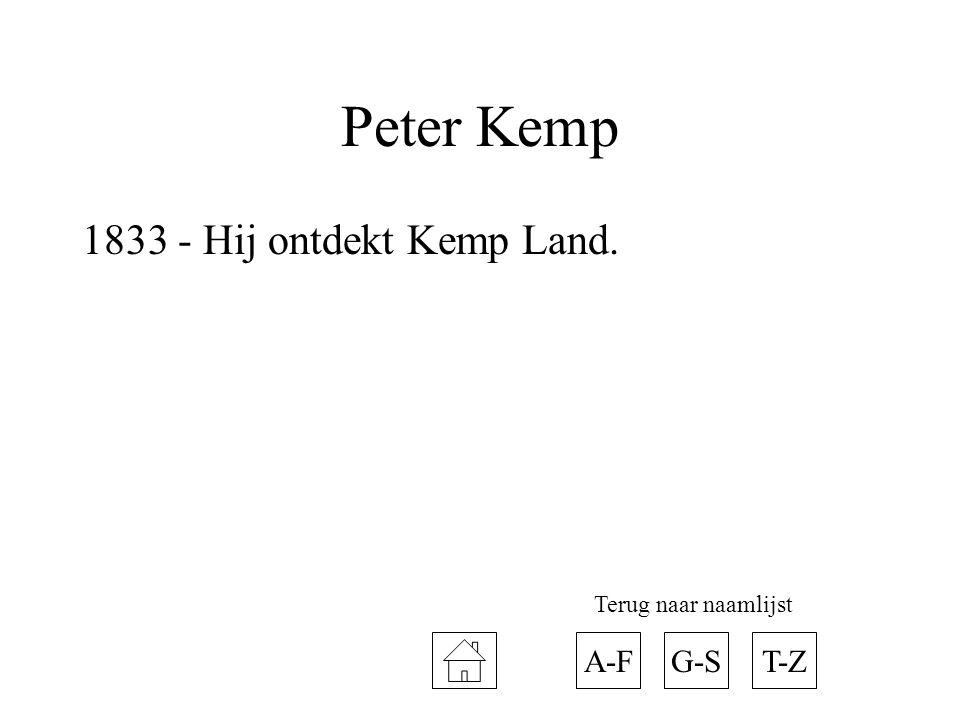 Peter Kemp 1833 - Hij ontdekt Kemp Land. A-F G-S T-Z