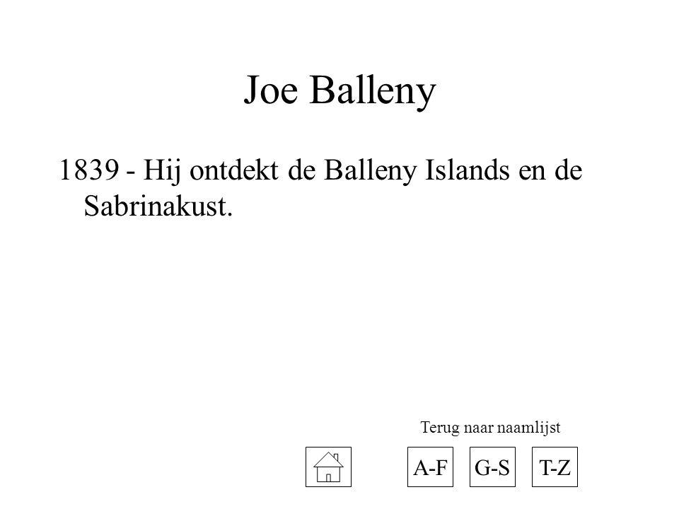 Joe Balleny 1839 - Hij ontdekt de Balleny Islands en de Sabrinakust.