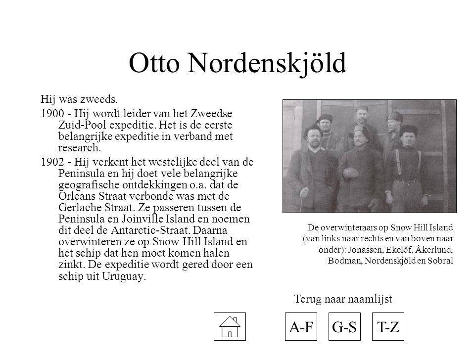 Otto Nordenskjöld A-F G-S T-Z Hij was zweeds.
