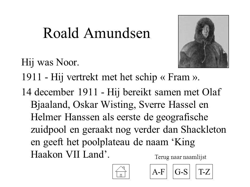 Roald Amundsen Hij was Noor.