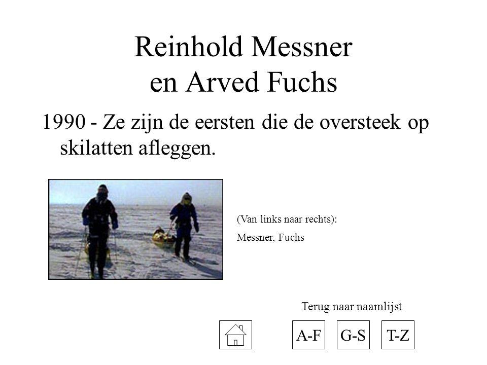 Reinhold Messner en Arved Fuchs