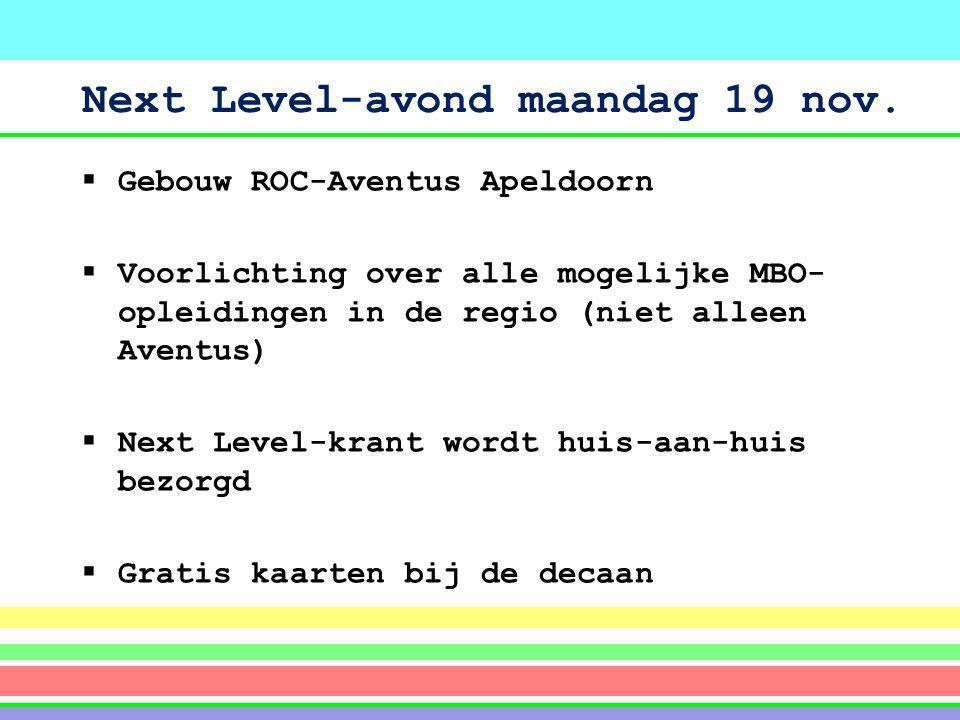 Next Level-avond maandag 19 nov.