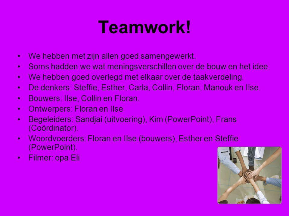 Teamwork! We hebben met zijn allen goed samengewerkt.