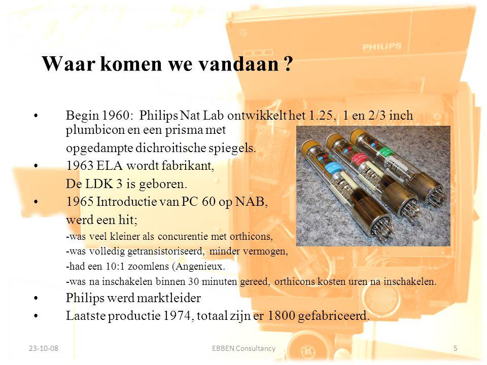 Waar komen we vandaan Begin 1960: Philips Nat Lab ontwikkelt het 1.25, 1 en 2/3 inch plumbicon en een prisma met.