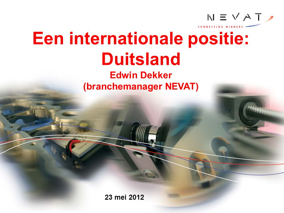 Een internationale positie: Duitsland (branchemanager NEVAT)
