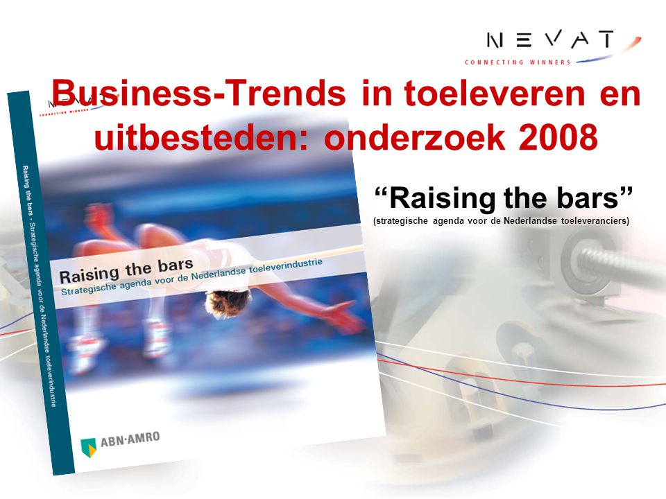 Business-Trends in toeleveren en uitbesteden: onderzoek 2008