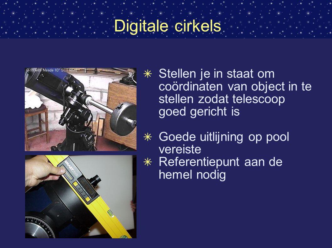 Digitale cirkels Stellen je in staat om coördinaten van object in te stellen zodat telescoop goed gericht is.