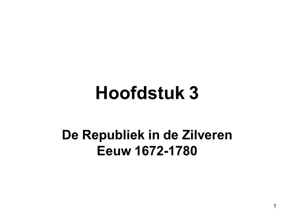De Republiek in de Zilveren Eeuw 1672-1780