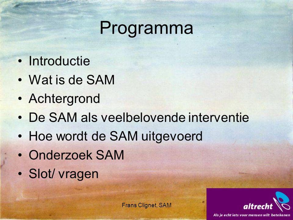 Programma Introductie Wat is de SAM Achtergrond