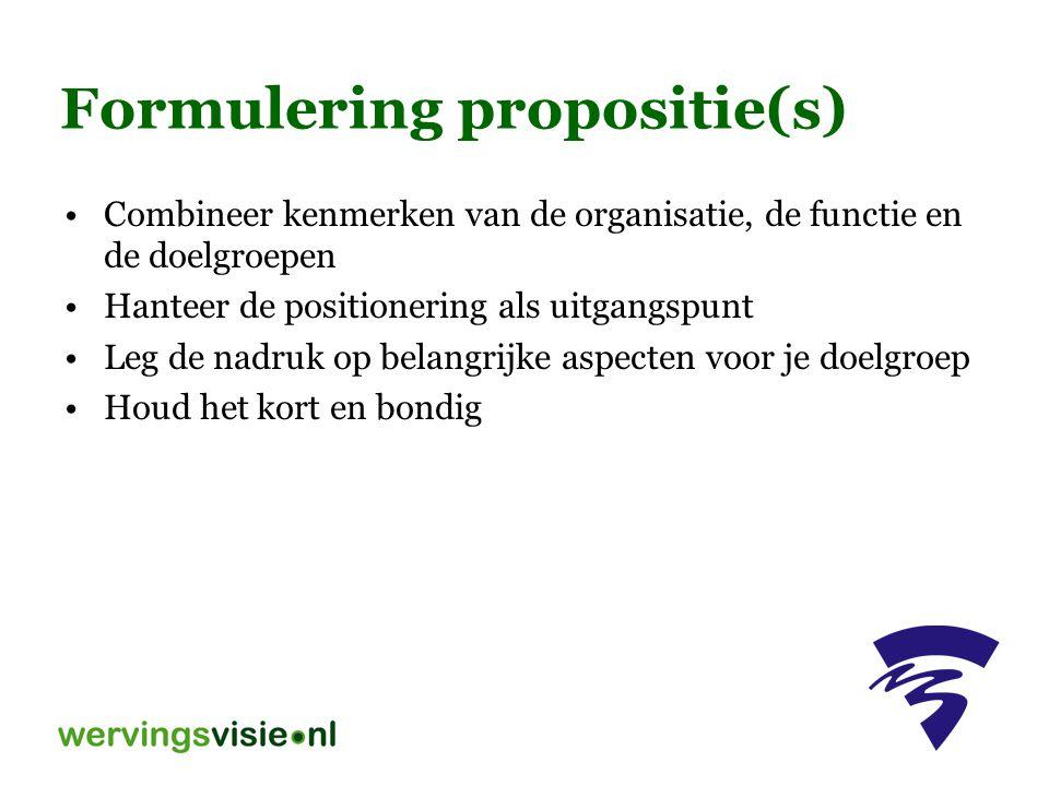 Formulering propositie(s)