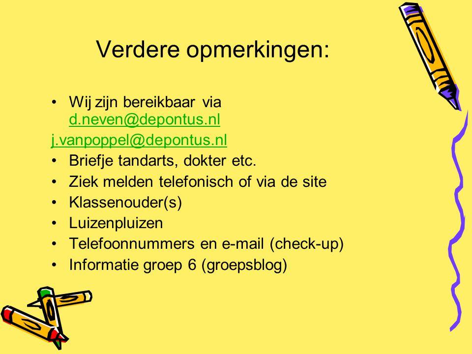 Verdere opmerkingen: Wij zijn bereikbaar via d.neven@depontus.nl