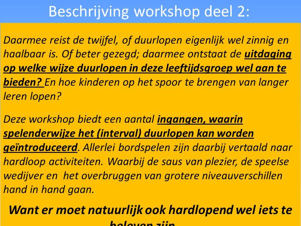 Beschrijving workshop deel 2: