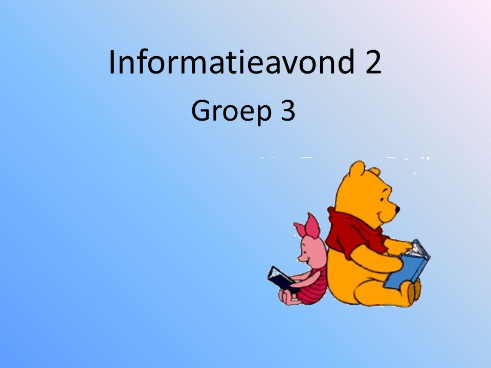 Informatieavond 2 Groep 3