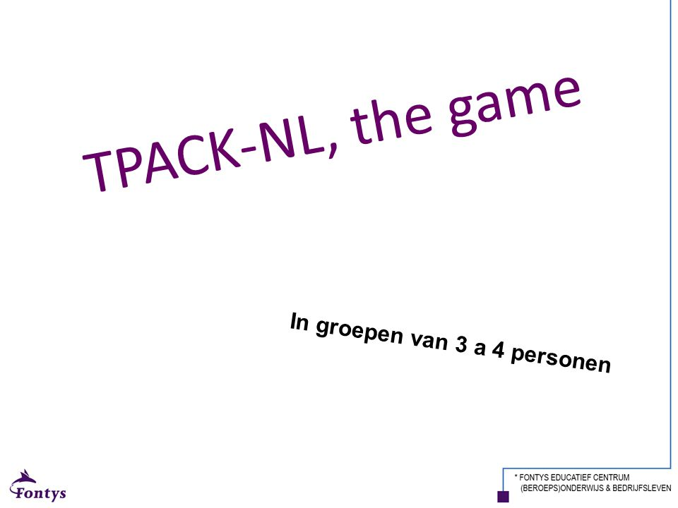 TPACK-NL, the game In groepen van 3 a 4 personen