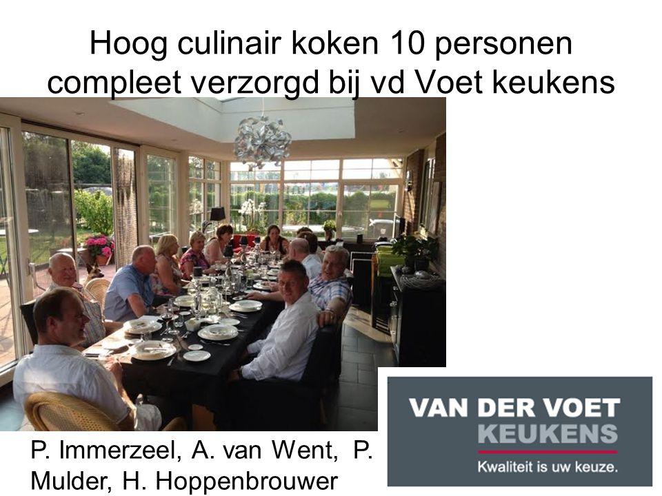 Hoog culinair koken 10 personen compleet verzorgd bij vd Voet keukens