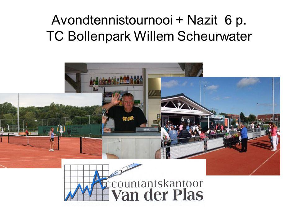 Avondtennistournooi + Nazit 6 p. TC Bollenpark Willem Scheurwater