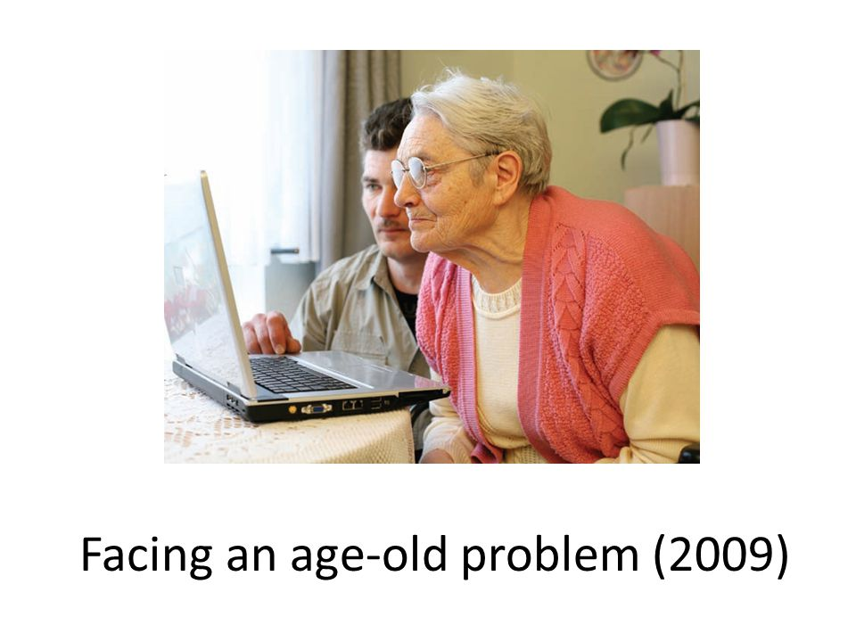 Facing an age-old problem (2009)