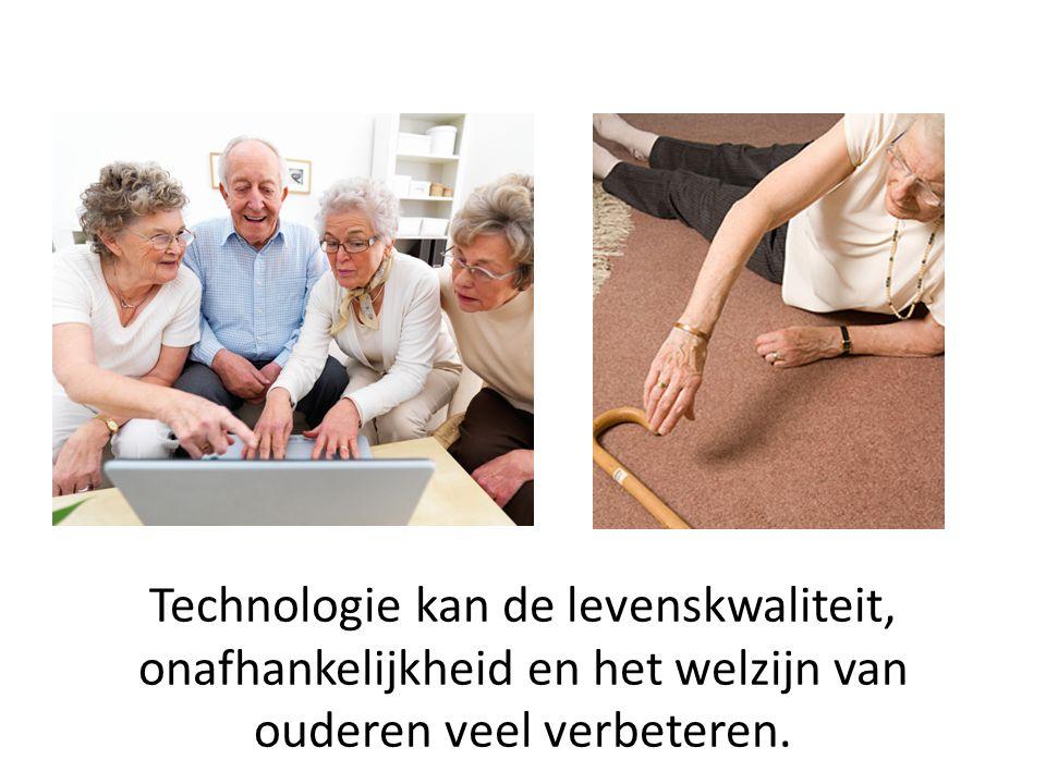 Technologie kan de levenskwaliteit, onafhankelijkheid en het welzijn van ouderen veel verbeteren.