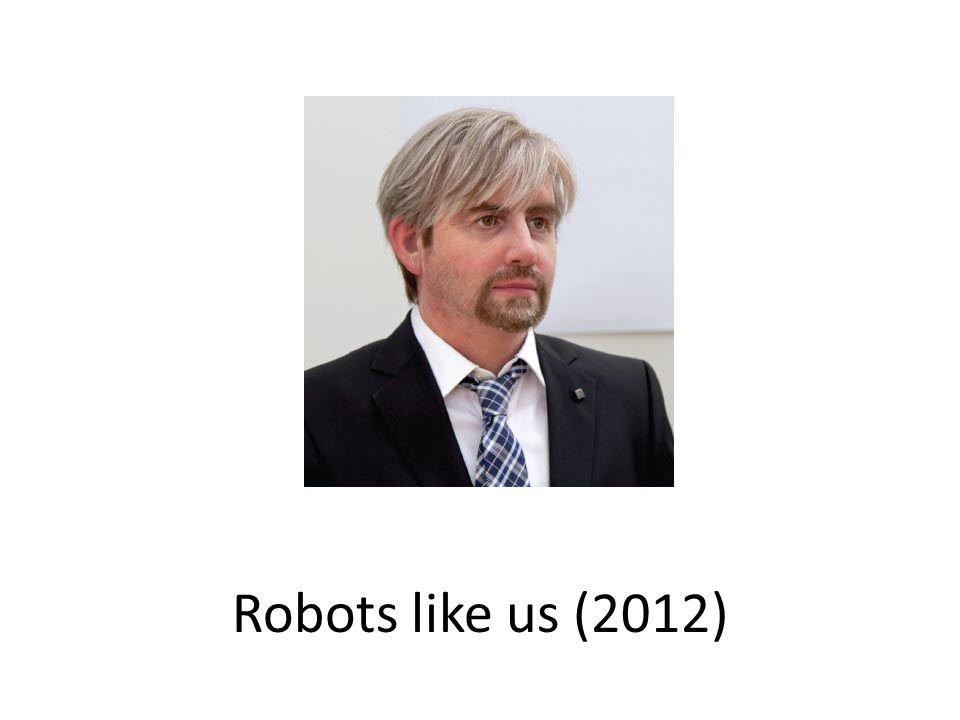 Robots like us (2012)