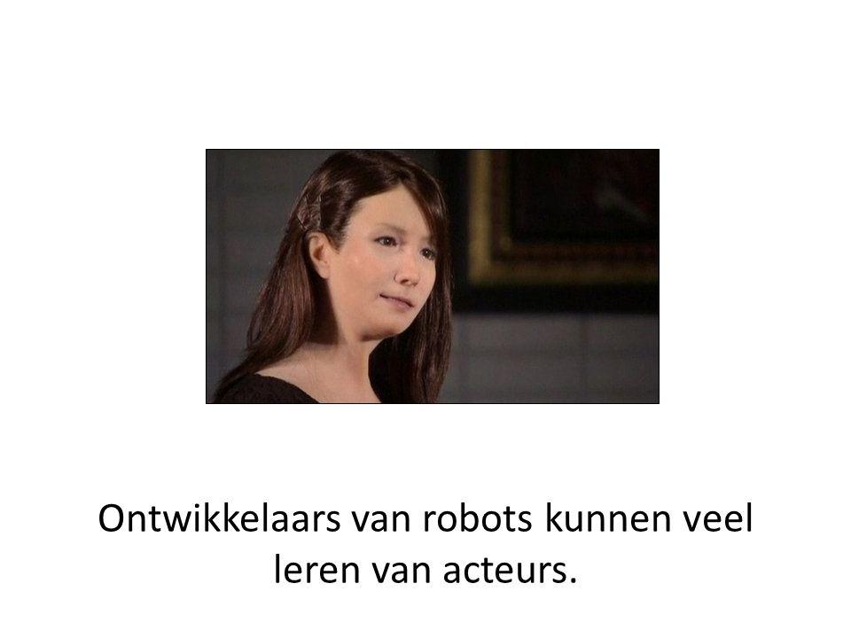 Ontwikkelaars van robots kunnen veel leren van acteurs.