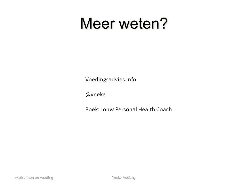 Meer weten Voedingsadvies.info @yneke