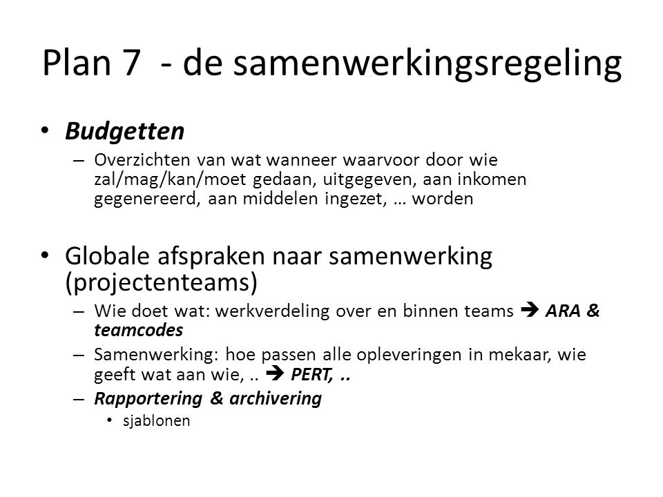 Plan 7 - de samenwerkingsregeling