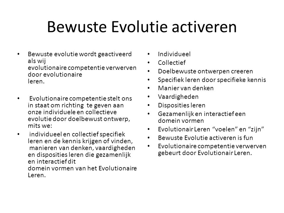 Bewuste Evolutie activeren