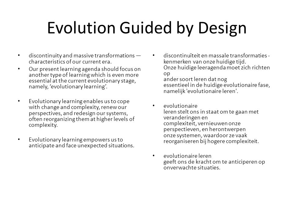 Evolution Guided by Design
