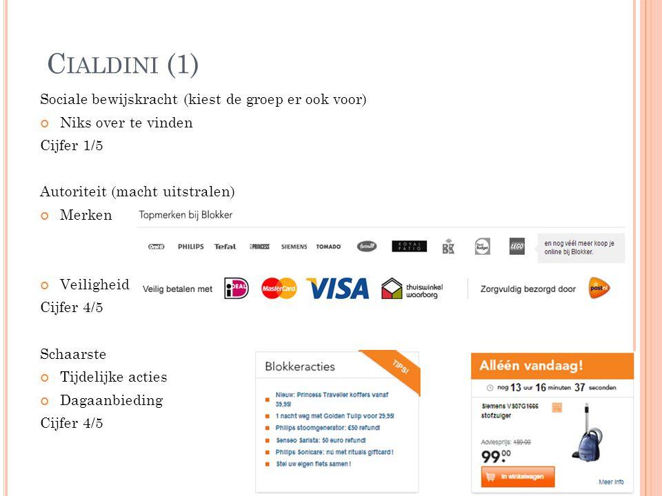 Cialdini (1) Sociale bewijskracht (kiest de groep er ook voor)