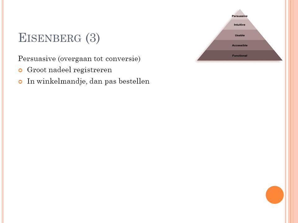 Eisenberg (3) Persuasive (overgaan tot conversie)