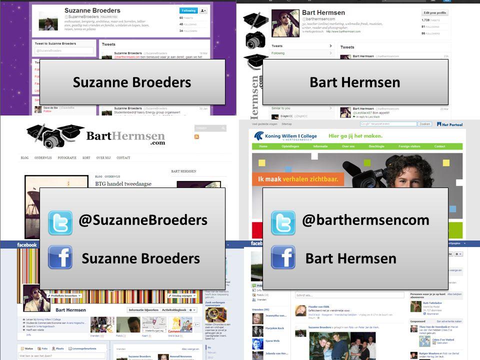 Suzanne Broeders Bart Hermsen @SuzanneBroeders Suzanne Broeders @barthermsencom Bart Hermsen