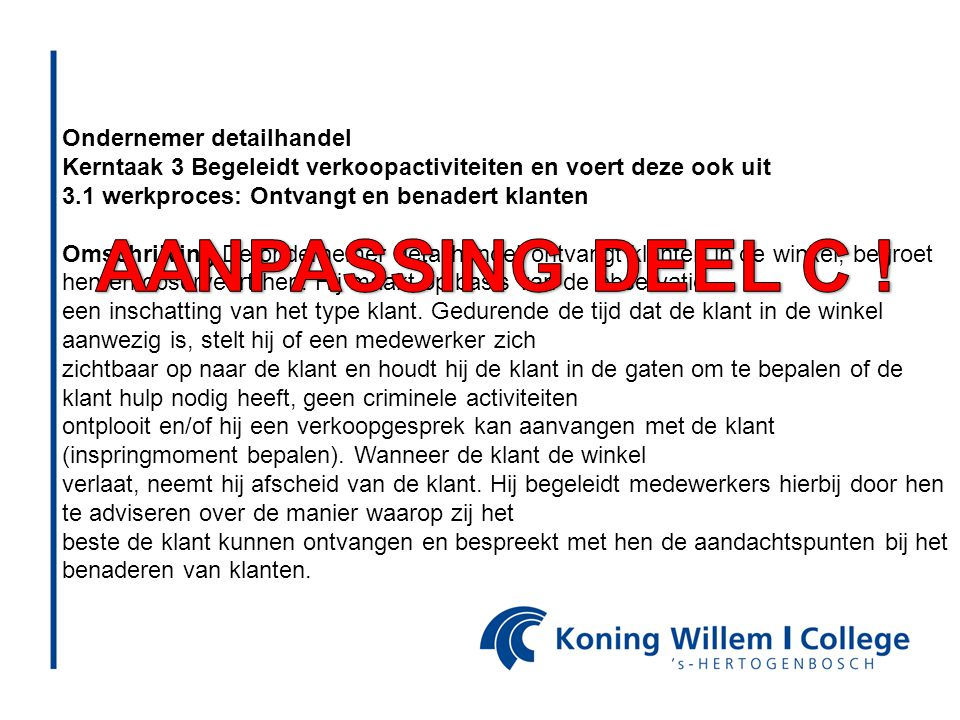 AANPASSING DEEL C ! Ondernemer detailhandel