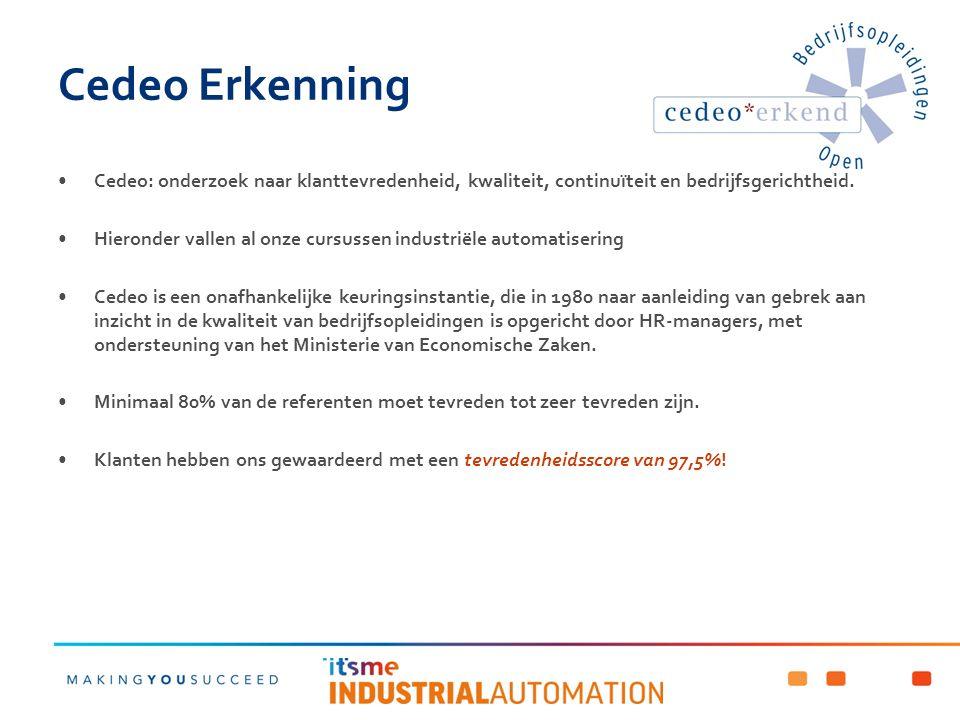 Cedeo Erkenning Cedeo: onderzoek naar klanttevredenheid, kwaliteit, continuïteit en bedrijfsgerichtheid.