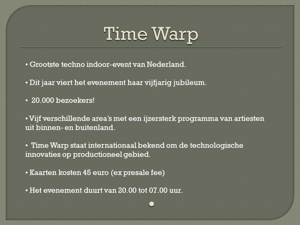 Time Warp Grootste techno indoor-event van Nederland.